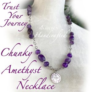 Trust Your Journey : Chunky Amethyst Necklace