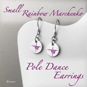 Small Rainbow Marchenko Pole Dance Earrings