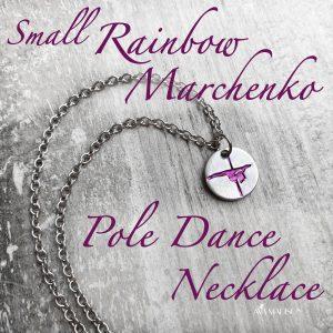 Small Rainbow Marchenko Pole Dance Necklace
